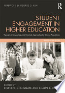 Student Engagement in Higher Education