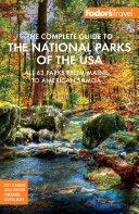 Fodor's The Complete Guide to the National Parks of the USA Book