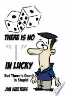 There Is No  I  in Lucky