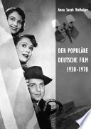Der popul  re deutsche Film 1930 1970
