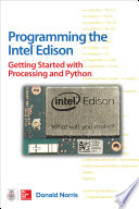 Programming The Intel Edison Getting Started With Processing And Python