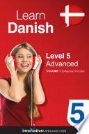Learn Danish   Level 5  Advanced