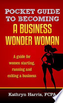 Pocket Guide To Becoming A Business Wonder Woman