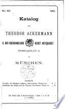 Katalog Nr. 160 von Theodor Ackermann... in München...