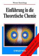 Einf  hrung in die Theoretische Chemie