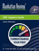 Manhattan Review GRE Algebra Guide  3rd Edition