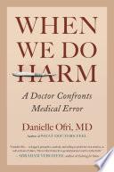 When We Do Harm Book PDF