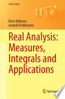Real Analysis  Measures  Integrals and Applications