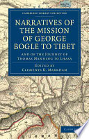 Narratives of the Mission of George Bogle to Tibet
