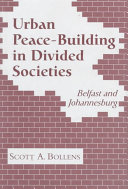 Urban Peace-building in Divided Societies