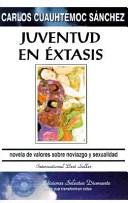 Juventud en Extasis  Youth in Ecstasy