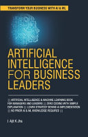 Artificial Intelligence For Business Leaders
