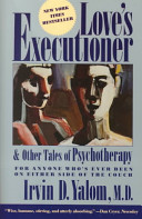 Love s Executioner  and Other Tales of Psychotherapy