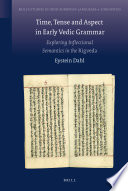 Time  Tense and Aspect in Early Vedic Grammar