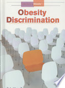 Obesity Discrimination Are Discriminated Against