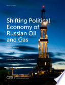 Shifting Political Economy of Russian Oil and Gas