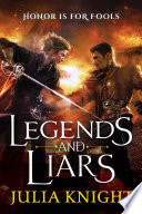Legends And Liars : they've got quite a reputation. they...