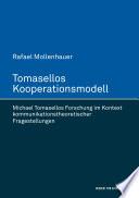 Tomasellos Kooperationsmodell. Michael Tomasellos Forschung im Kontext kommunikationstheoretischer Fragestellungen