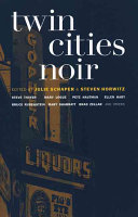 Twin Cities Noir Due To A Rash Of