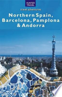 Northern Spain  Barcelona  Pamplona   Andorra