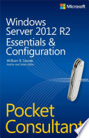 Windows Server 2012 R2 Pocket Consultant Volume 1