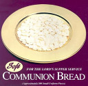 Soft Communion Bread