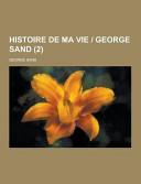 Histoire de Ma Vie   George Sand  2