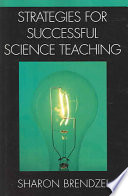 Strategies for Successful Science Teaching