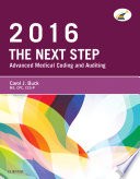 The Next Step Advanced Medical Coding And Auditing 2016 Edition