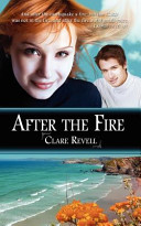After the Fire The Man Who Left Her Fifteen Years