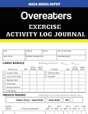 Overeaters Exercise Activity Log Journal