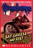 download ebook say cheese and die! (classic goosebumps #8) pdf epub