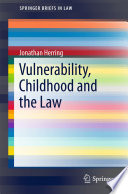 Vulnerability  Childhood and the Law