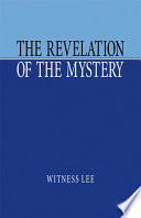 The Revelation of the Mystery
