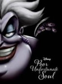 Disney Villains Poor Unfortunate Soul