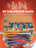 The Big Book of Scrapbook Pages