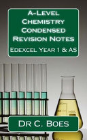 A-level Chemistry Condensed Revision Notes Edexcel Year 1 & As 2015