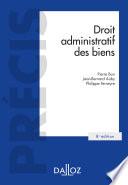 Droit Administratif Des Biens Domaine Public Et Priv Travaux Et Ouvrages Publics 8e Ed