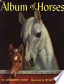 Album Of Horses : the american saddle horse, tennessee walking...