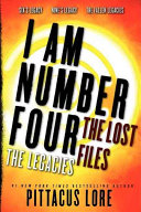 I Am Number Four The Lost Files The Legacies