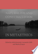Naturalism and Constructivism in Metaethics