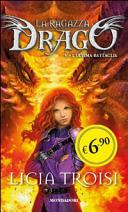 L ultima battaglia  La ragazza drago