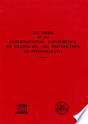 Records of the International Conference of States on the Protection of Phonograms, Geneva, October 18 to 29, 1971