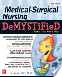 Medical Surgical Nursing Demystified Third Edition