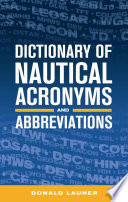 Dictionary of Nautical Acronyms and Abbreviations