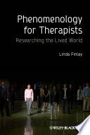 Phenomenology For Therapists