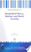 Kondratieff Waves  Warfare and World Security