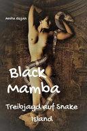 Black Mamba - Treibjagd Auf Snake Island