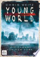 Young World   Die Clans von New York