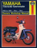 Yamaha T50 and 80 Townmate Owners Workshop Manual